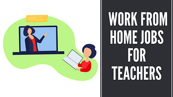 legitimate work from home jobs for teachers